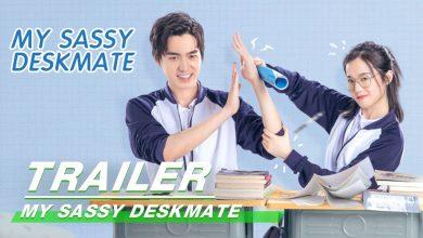 ซีรี่ย์จีน My Sassy Deskmate (2020) ปิ๊งรักยัยโต๊ะข้างๆ ซับไทย Ep.1-24 (จบ)