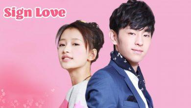 ซีรี่ย์จีน Sign Love ออฟฟิศอลเวง ซับไทย Ep.1-30 (จบ)