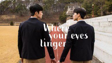 ซีรี่ย์เกาหลี Where Your Eyes Linger ซับไทย Ep.1-8 (จบ)