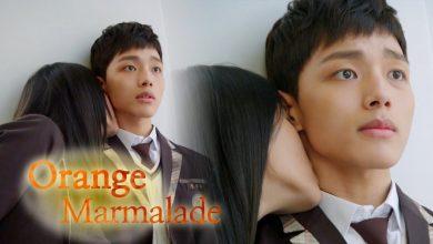 ซีรี่ย์เกาหลี Orange Marmalade รักฝังเขี้ยว พากย์ไทย Ep.1-12 (จบ)