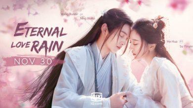 ซีรี่ย์จีน Eternal Love Rain (2020) บ่มรักพิรุณพรำ ซับไทย Ep.1-24 (จบ)
