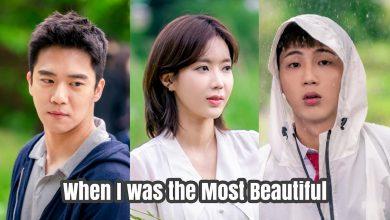 ซีรี่ย์เกาหลี When I Was The Most Beautiful เรื่องรักของเราสามคน พากย์ไทย Ep.1-16 (จบ)