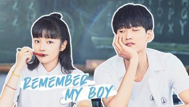 ซีรี่ย์จีน Remember My Boy (2021) ฉันจำเด็กผู้ชายคนนั้นได้ ซับไทย Ep.1-7