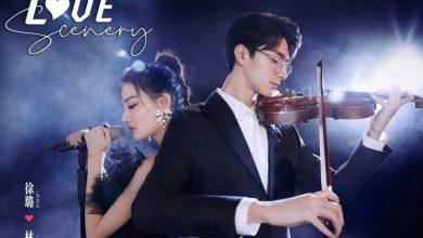 ซีรี่ย์จีน Love Scenery (2021) ฉากรักวัยฝัน ซับไทย Ep.1-19