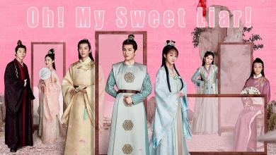 ซีรี่ย์จีน Oh! My Sweet Liar! คู่ป่วนอลเวงรัก พากย์ไทย Ep.1-9