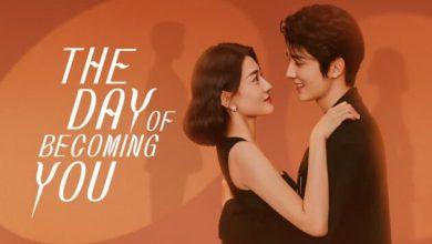 ซีรี่ย์จีน The Day Of Becoming You (2021) วันนั้นที่ฉันเป็นเธอ พากย์ไทย Ep.1-19