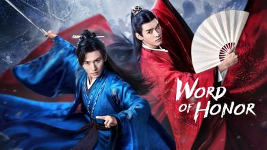 ซีรี่ย์จีน Word Of Honor (2021) นักรบพเนจรสุดขอบฟ้า พากย์ไทย Ep.1-36 (จบ)