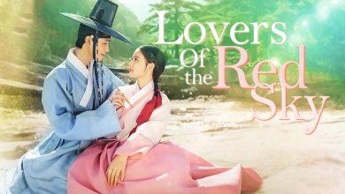 ซีรี่ย์เกาหลี Lovers of the Red Sky ซับไทย Ep.1-7